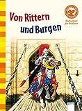 Von Rittern und Burgen: Sachwissen für Erstleser - Stephanie Turnbull