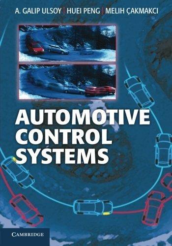 Automotive Control Systems by Ulsoy, A. Galip, Peng, Huei, Çakmakci, Melih (2014) Paperback