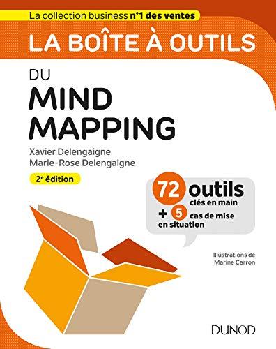 La boîte à outils du Mind Mapping - 2e éd. par Xavier Delengaigne