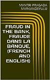 Telecharger Livres FRAUD IN THE BANK FRAUDE DANS LA BANQUE FRENCH AND ENGLISH (PDF,EPUB,MOBI) gratuits en Francaise
