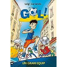 Gol 1. Un gran equip (Llibres digitals)