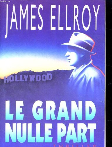 Le grand nulle part par JAMES ELLROY