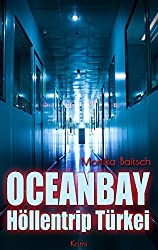 Oceanbay - Höllentrip Türkei: Krimi