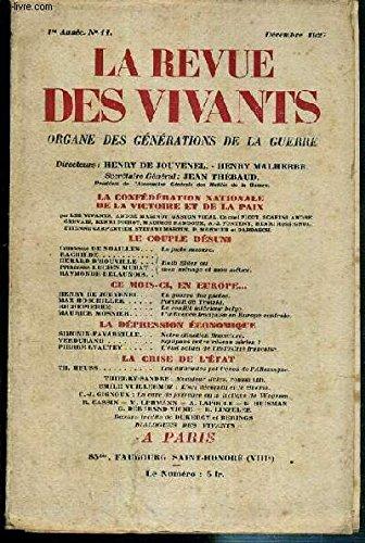 LA REVUE DES VIVANTS - N 11 - DECEMBRE 1927 - 1re ANNEE - la confederation nationale de la victoire et de la paix, le couple desuni, ce mois-ci, en Europe, le conflit interieur belge par Richepierre - la depression economique, la crise de l'Etat...