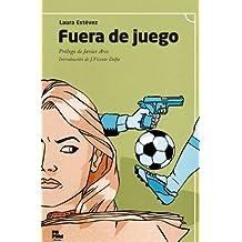 Fuera de juego (Spanish Edition)