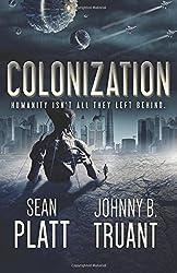 Colonization: Volume 3 (Alien Invasion) by Sean Platt (6-Jun-2015) Paperback