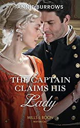 The Captain Claims His Lady (Mills & Boon Historical) (Brides for Bachelors, Book 3)