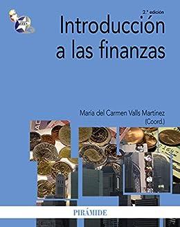 Introducción a las finanzas (Economía Y Empresa) de [Valls Martínez, María del