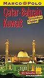 Qatar Bahrain Kuwait (MARCO POLO Reiseführer)
