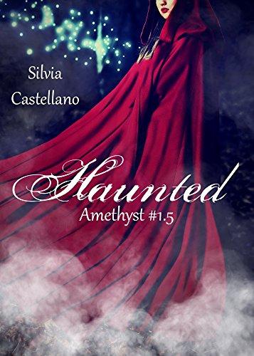 Haunted (Amethyst #1.5)