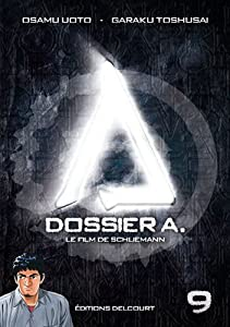 Dossier A. Edition simple Tome 9