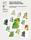 State of Mid- Atlantic Region Forests in 2000