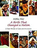 A Birth That Changed a Nation: A New Model of Care and Inclusion