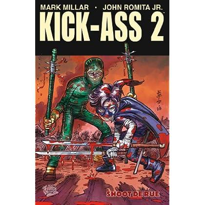 Kick-Ass 2 T02 : Shoot de rue