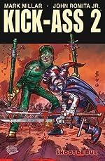 Kick Ass 2 T02 - Shoot de rue de Mark Millar