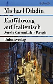 Entführung auf Italienisch: Aurelio Zen ermittelt in Perugia. Kriminalroman. Aurelio Zen ermittelt (1) (metro)