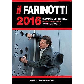 Il Farinotti 2016. Dizionario Di Tutti I Film