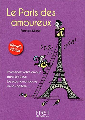 Petit livre de - Paris des amoureux (LE PETIT LIVRE) (French Edition)