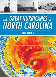 The Great Hurricanes of North Carolina