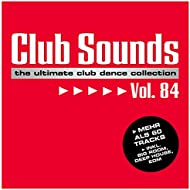 Club Sounds, Vol. 84 [Explicit]