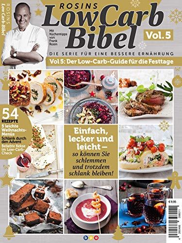 Rosins LowCarb Bibel Vol. 5 - Der Low-Carb-Guide für die Festtage