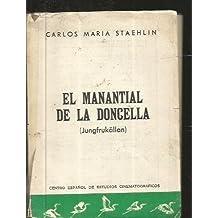 EL MANANTIAL DE LA DONCELLA, [Jungfrúkallan]