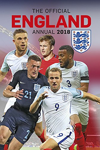 The Official England FA Annual 2018 (Annuals 2018)