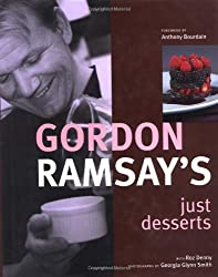 Gordon Ramsay's Just Desserts by Gordon Ramsay (2003-09-02)