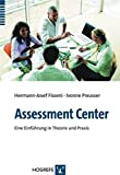 Assessment-Center: Eine Einführung in Theorie und