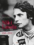 Niki Lauda: Von au?en nach innen, 1949 - 2019