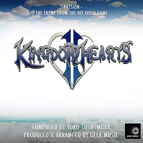 Kingdom Hearts 2 - Passion - Main Theme