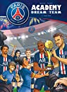 Paris Saint-Germain Academy Dream Team, tome 4 : Phase finale par Mariolle