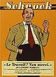 "Schnock, N° 1 : ""Le travail ? non merci"" : Jean-Pierre Marielle"