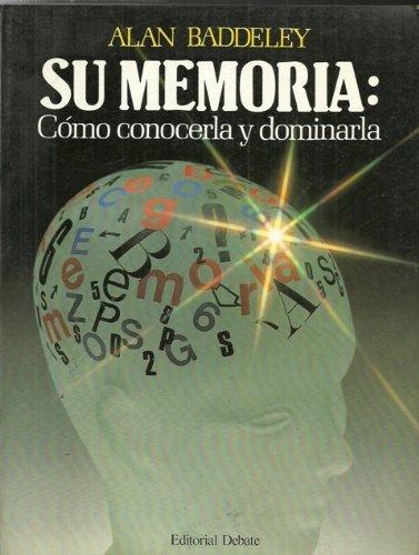 SU MEMORIA: COMO CONOCERLA Y DOMINARLA