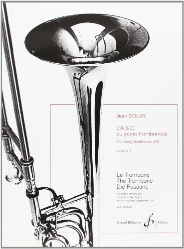 L'ABC du Jeune Tromboniste Volume 1