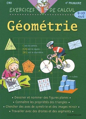 Géométrie CM1 9-10 ans de Isabelle Vanhoudt (3 juin 2010) Broché