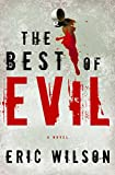 Best WaterBrook Press American Mysteries - The Best of Evil: A Novel Review