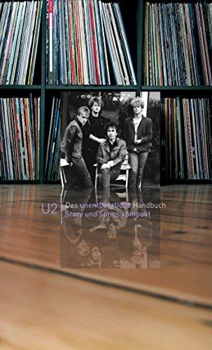 U2: Story und Songs kompakt
