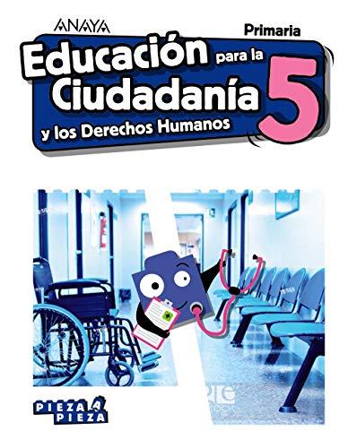Educación para la Ciudadanía y los Derechos Humanos (Pieza a Pieza)