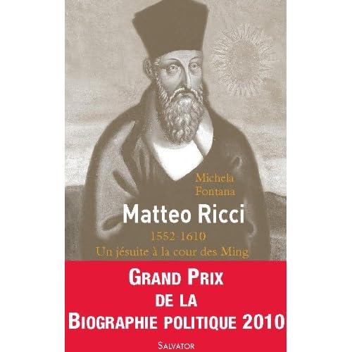 Matteo Ricci. Un jésuite à la cour des Ming