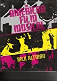 The American Film Musical by Rick Altman (1987-05-30)