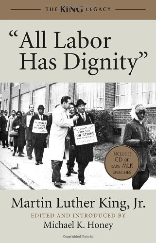 All Labor Has Dignity (King Legacy) by Martin Luther King (21-Feb-2012) Paperback