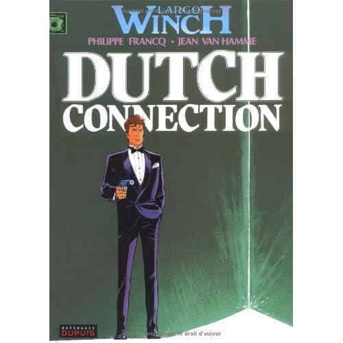Largo Winch, tome 6 : Dutch connection