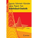 Arbeitsbuch Statistik (Springer-Lehrbuch) (German Edition) by Angelika Caputo (2008-09-25)