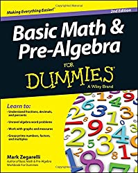 Basic Math & Pre-Algebra For Dummies®