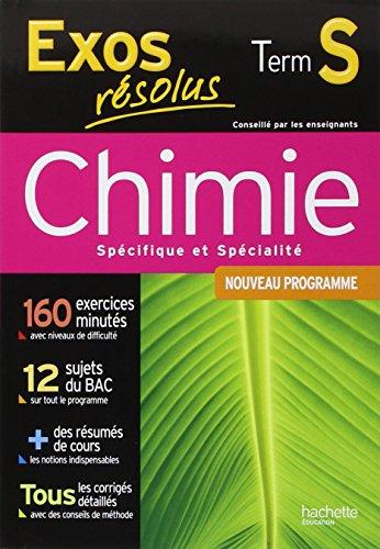Chimie Tle S spcifique et spcialit : Nouveau programme