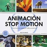Animación Stop Motion. Como Hacer Y Compartir Videos Creativos