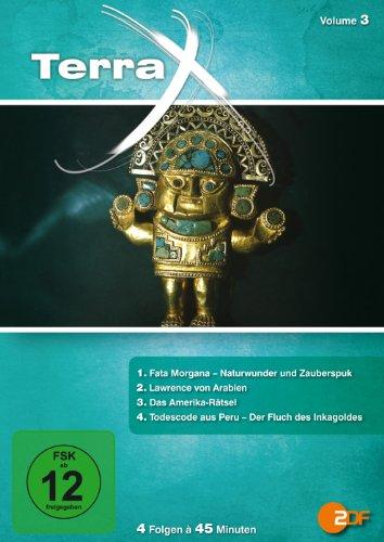 Terra X - Volume 3: Fata Morgana / Lawrence von Arabien / Das Amerika-Rätsel / Todescode aus Peru