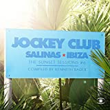 Jockey Club, Music for Dreams - the Sunset Sessions, Vol. 6 - Compiled by Kenneth Bager [Clean]