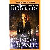 Boundary Crossed (Old World Novel) by Melissa F. Olson (2015-05-06)